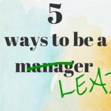 매니저가 아닌 리더가 되기 위한 5가지 방법